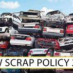 New scrap Policy 2021